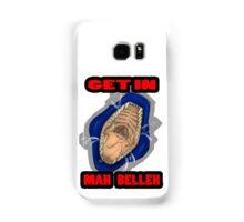 Get In Mah Belleh Blue Samsung Galaxy Case/Skin