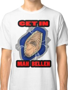 Get In Mah Belleh Blue Classic T-Shirt