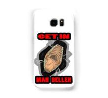 Get In Mah Belleh Black Samsung Galaxy Case/Skin