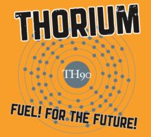 THORIUM - fuel for the future T-Shirt