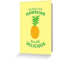 100 Percent Delicious Greeting Card