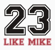 #23 - Like Mike by spraya