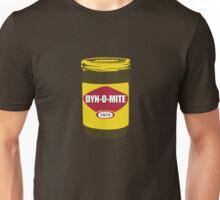DYN-O-MITE Unisex T-Shirt