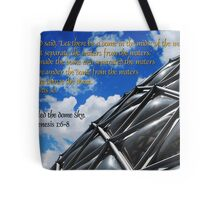 God called the dome sky Tote Bag