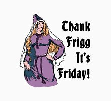 Thank Frigg It's Friday! T-Shirt