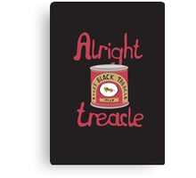 Alright treacle Canvas Print