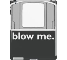 Blow Me - cartridge, funny.  iPad Case/Skin