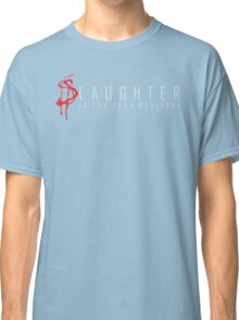Slaughter Classic T-Shirt