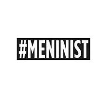 Meninist/Meninism by endgameendeavor