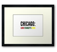 Chicago: Lord Stanley's Home (NHL) Framed Print