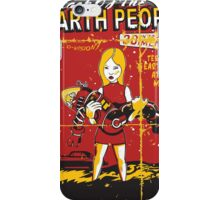 Attack Of The Earth People iPhone Case/Skin