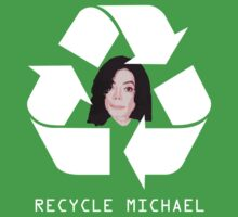 Recycle Michael by Ben Herman