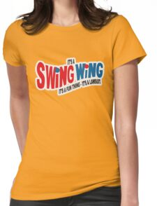 It's a Swing Wing, it's a fun thing Womens Fitted T-Shirt