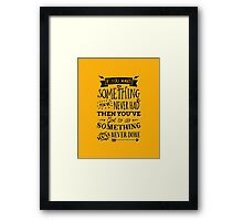Motivational Quote Typography Vintage Dusty Ink Print Framed Print