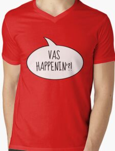 Vas happenin?! Mens V-Neck T-Shirt