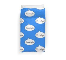 It's a Metaphor Duvet Cover