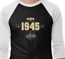 Born in 1945 (Cream&Choco) Men's Baseball ¾ T-Shirt