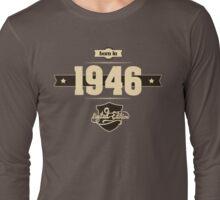 Born in 1946 (Cream&Choco) Long Sleeve T-Shirt