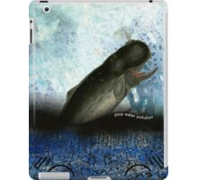 Stop water pollution iPad Case/Skin