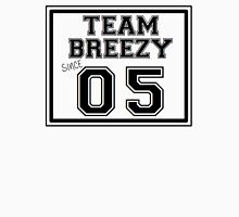 Team Breezy Since 05' Unisex T-Shirt