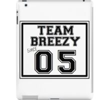 Team Breezy Since 05' iPad Case/Skin