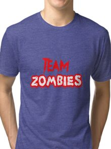 Team Zombies Scary Tri-blend T-Shirt