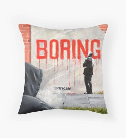 Boring BANKSY Throw Pillow