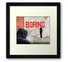 Boring BANKSY Framed Print