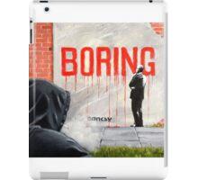 Boring BANKSY iPad Case/Skin