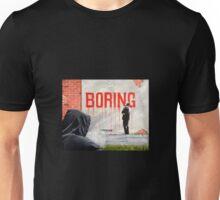 Boring BANKSY Unisex T-Shirt