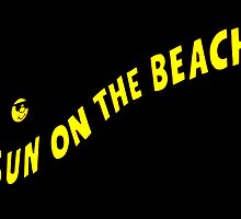 Neon Extravaganza Part One : Sun On The Beach by artisandelimage