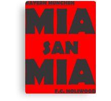 Mia San Mia Canvas Print