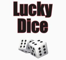Lucky Dice - Casino Game Player T-Shirt Kids Tee