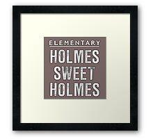 Elementary - Holmes Sweet Holmes Framed Print