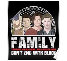 Family Don't End With Blood Poster