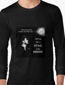 Let's Go Take A Howl At That Moon - new Supernatural design! Long Sleeve T-Shirt