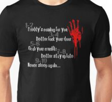 Don't Fall Asleep... Unisex T-Shirt
