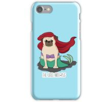 The Little Mer-Pug iPhone Case/Skin