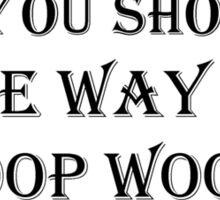 Show me the way Sticker