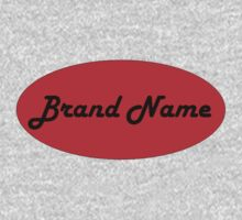 Brand Name  by ProfessorM