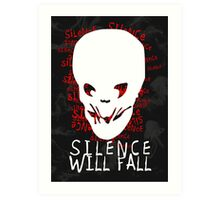 Silence Will Fall Art Print