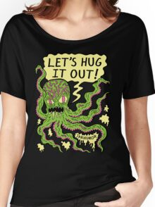 Lets Hug It Out Women's Relaxed Fit T-Shirt