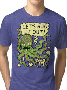 Lets Hug It Out Tri-blend T-Shirt