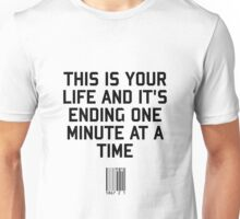 This is your Life Unisex T-Shirt