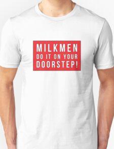 Milkmen T-Shirt