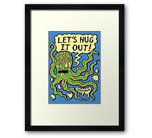 Lets Hug It Out Framed Print