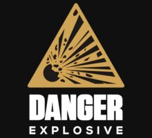 Danger Explosive by squidgun