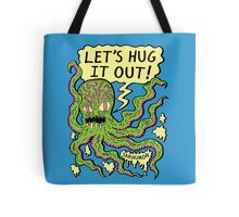 Lets Hug It Out Tote Bag