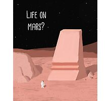 Life on Mars? Photographic Print