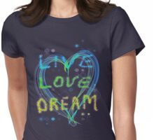 Live Love Dream Womens Fitted T-Shirt